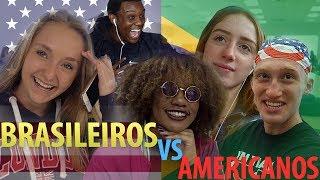 AMERICANs PREFER BRAZILIANS OR AMERICANS?