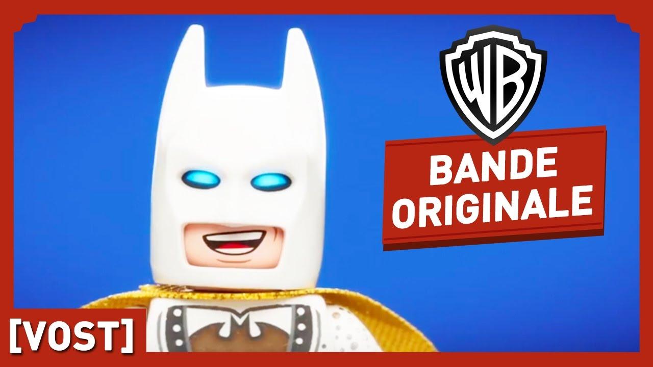 LEGO Batman, Le Film - Friends Are Family - Bande Originale (VOST)