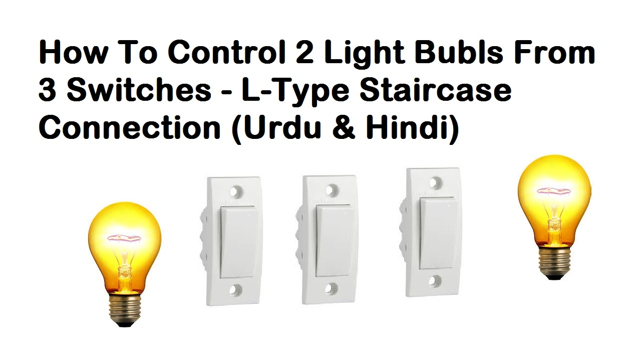 2 way intermediate lighting circuit wiring diagram 92 ford f150 radio 3 switch lights controling from switches in urdu hindi