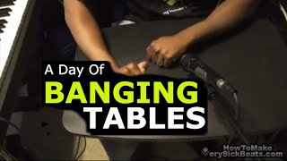 Beat Making | Banging Tables