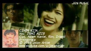 Ismi Azis - Cinta Kita (Original Karaoke Video)
