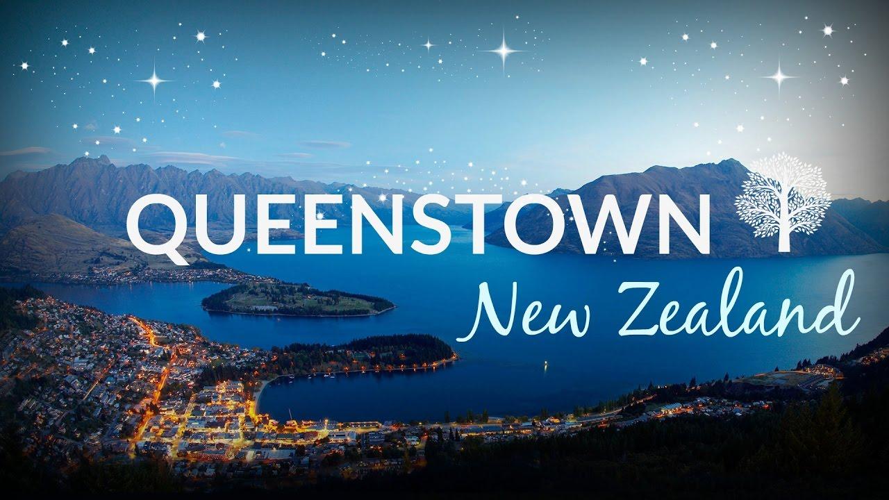 Queenstown New Zealand 2017 Youtube
