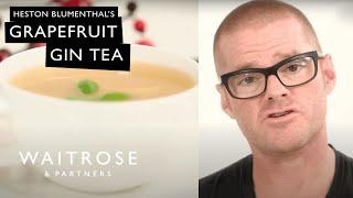 Countdown To Christmas - Heston's Grapefruit Gin Tea - Waitrose