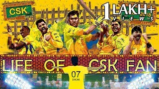 Life of CSK Fans | 2008-18 Journey of CSK