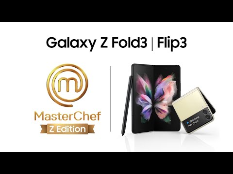 Samsung   Lanzamiento Local   Galaxy ZFlip3 y ZFold3   MasterChef Z Edition
