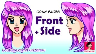 How to Draw a Face | Draw Front vs Side View | Anime, Manga Tutorial | Fun2draw