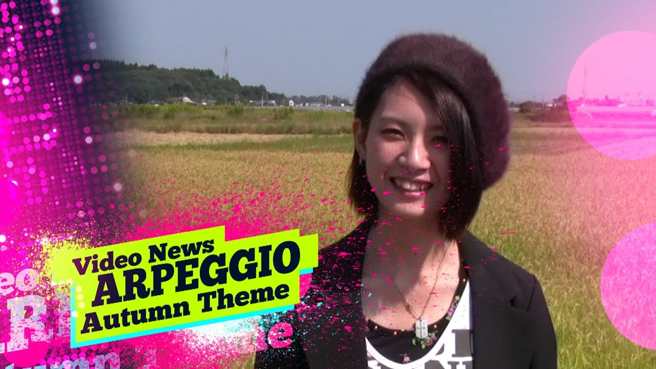 "Video News Spin-off#16 Video News Autumn Theme ""ARPEGGIO"""