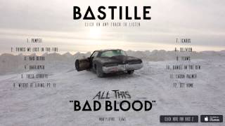 Repeat youtube video BASTILLE // All This Bad Blood (Album Sampler)