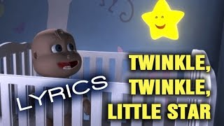 TWINKLE TWINKLE LITTLE STAR - Lyrics - Lullaby for Babies