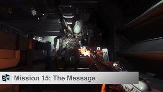 Alien: Isolation Walkthrough - Mission 15 - The Message