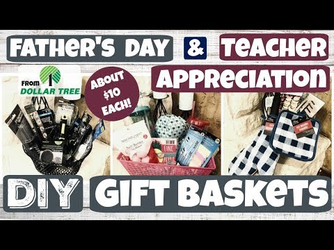 DIY Gift Baskets for Father's Day and Teacher Appreciation!