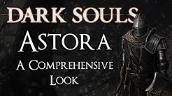 Dark Souls Lore | Astora: A Comprehensive Look
