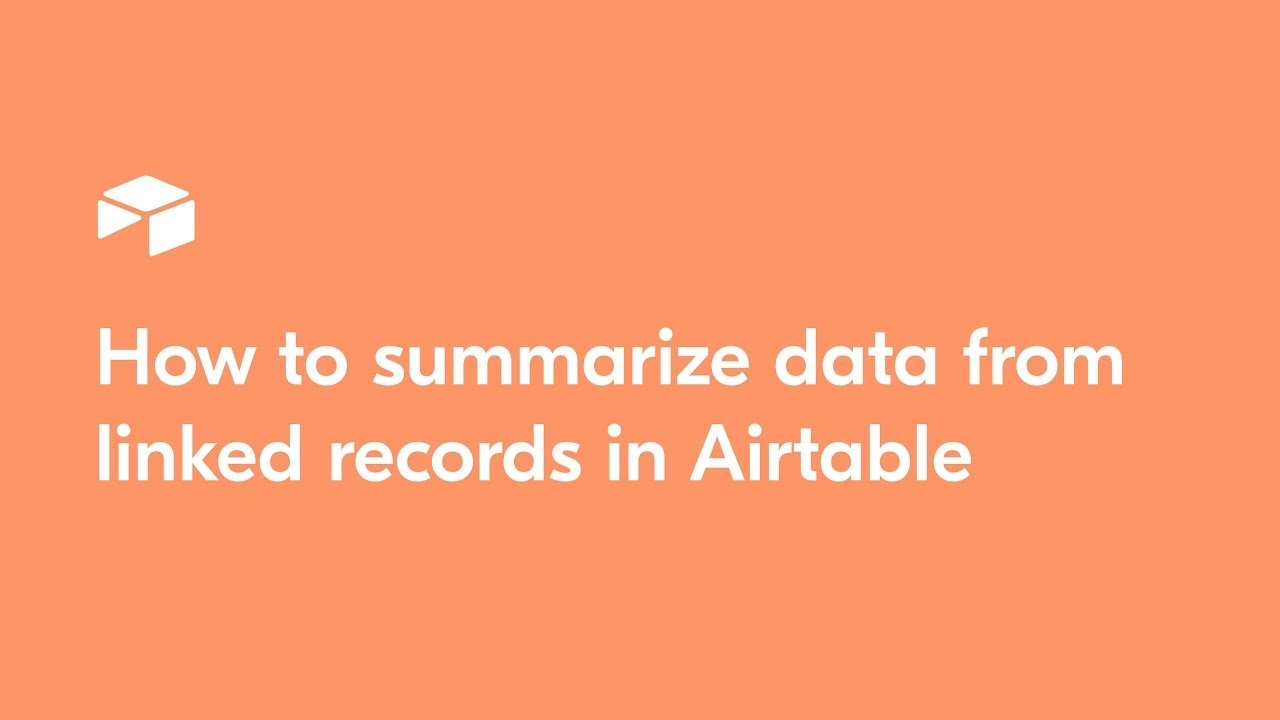 How to summarize data from linked records in Airtable
