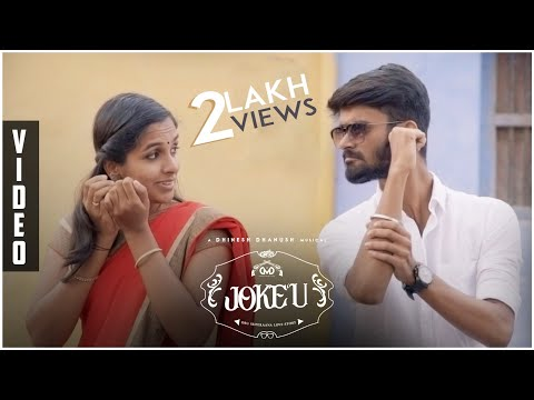 Joke'u | Tamil Album Song | A Dhinesh Dhanush Musical