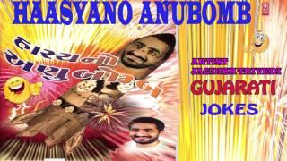 Haasyano Anubomb Latest Gujarati Jokes (Audio) By Jagdish Trivedi