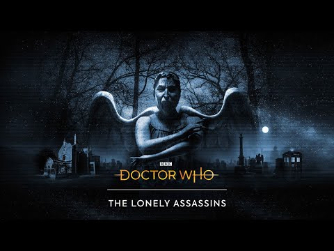 Doctor Who The Lonely Assassins Part 1 Don't Blink |