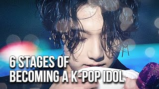 6 STAGES You Gotta Go Through To Become A Kpop Idol