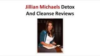 Jillian MIchaels Detox And Cleanse Reviews