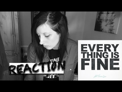 Reaction to Everything Is Fine - All Time Low