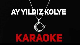 Ay Yıldız Kolye - Gitar Karaoke