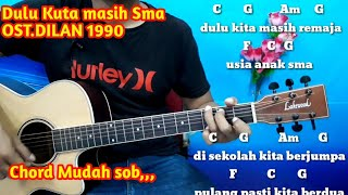 Kunci Gitar Dulu Kita Masih SMA Ost  Dilan 1990 - Tutorial Gitar Mudah By Darmawan Gitar