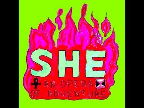 Mark Thome - She: An Opera of Adventure - excerpts