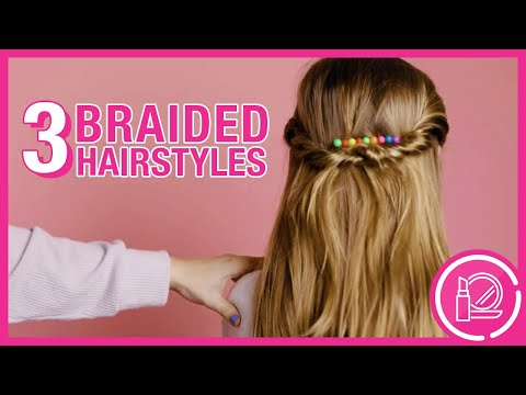 3 BRAIDED HAIRSTYLES TO TRY AT HOME!