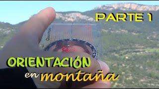 Orientación en Montaña. Mapa y Brújula. FIJAR RUMBO