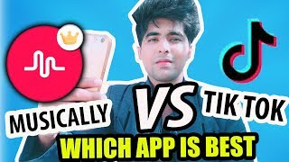 TIK TOK OR MUSICAL.LY WHICH APP IS BEST | TIK TOK MUSICALLY NEW UPDATED VERSION IN HINDI REVIEW