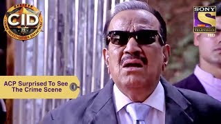 Your Favorite Character | ACP Surprised To See The Crime Scene | CID