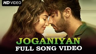 Joganiyan Official Full Song Video | Tevar | Arjun Kapoor, Sonakshi Sinha