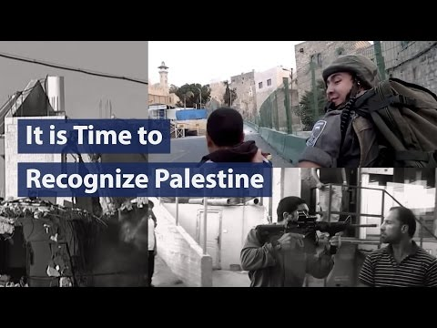 It is Time to Recognize Palestine