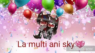 La multi ani sky