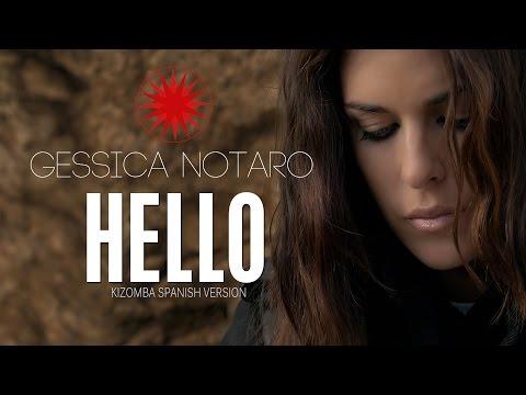 GESSICA NOTARO - HELLO (Kizomba Spanish Version) OFFICIAL VIDEO  2016