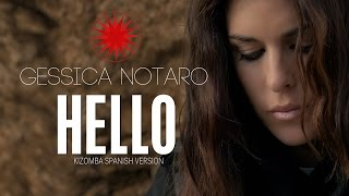 Gessica Notaro - Hello (kizomba Spanish Version) Official Video  2016