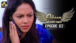 Queen Episode 62 || ''ක්වීන්'' || 31st October 2019 Thumbnail