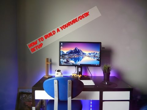 How To Bild a YouTube Setup:Desk