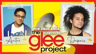 Por onde anda ELENCO de THE GLEE PROJECT | Antes e depois