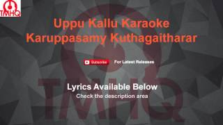 Uppu Kallu Karaoke Karuppasamy Kuthagaitharar Karaoke