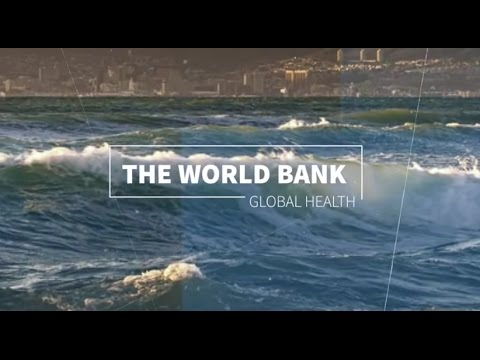 THE WORLD BANK AND GLOBAL HEALTH