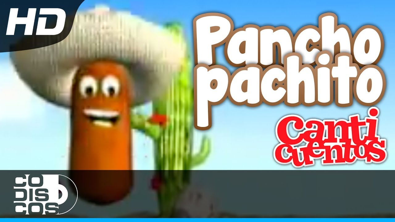 Download Pancho Panchito, Canciones Infantiles - Canticuentos