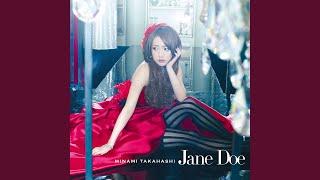 Provided to YouTube by Universal Music Group Jane Doe · Minami Takahashi Jane Doe ℗ 2013 NAYUTAWAVE RECORDS, a division of UNIVERSAL MUSIC ...