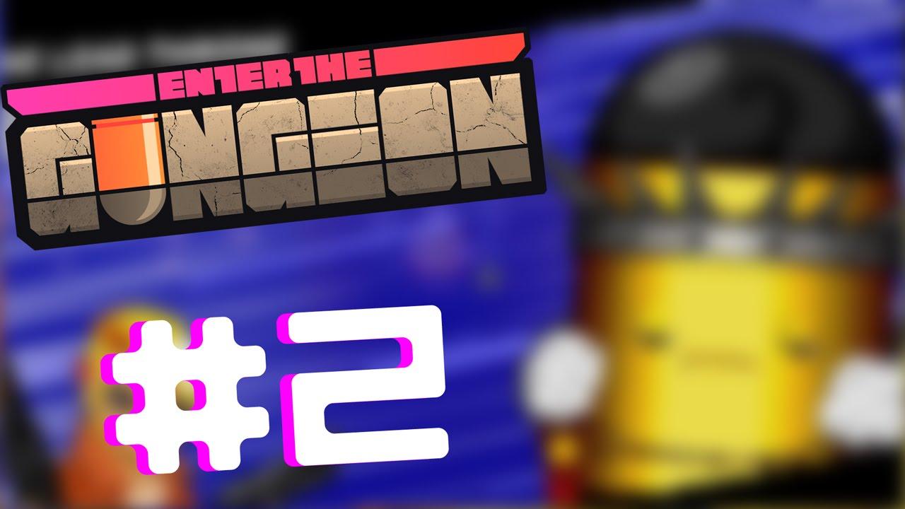 Enter the Gungeon - Gameplay Walkthrough Part 2 - The ...