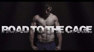 Road To The Cage: Fitness routine of a Mixed Martial Arts Fighter