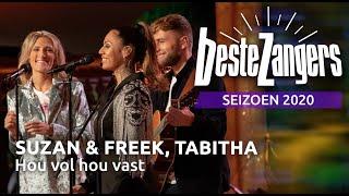Download lagu Suzan & Freek, Tabitha - Hou vol hou vast | Beste Zangers 2020