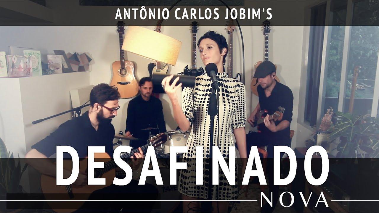 Download NOVA - Desafinado (Antônio Carlos Jobim & N. Mendonça)