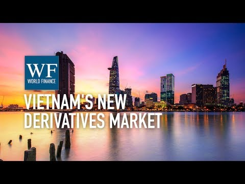 Exploring Vietnam's new derivatives market with BIDV Securities Company | World Finance
