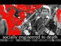 Socially Engineered to Death - Intro to Cambodian Genocide