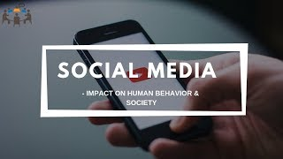 Social Media - Impact on Human behavior & society | GD Topic