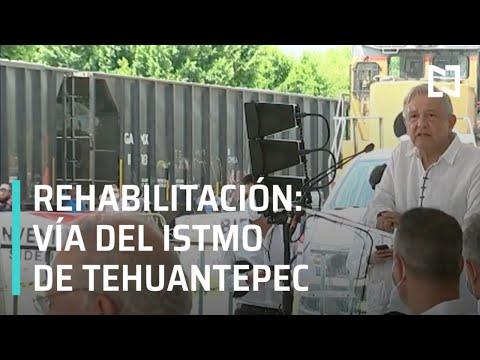 Rehabilitación de la vía del ferrocarril del Istmo de Tehuantepec